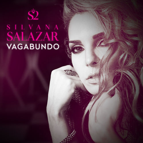Vagabundo de Silvana Salazar