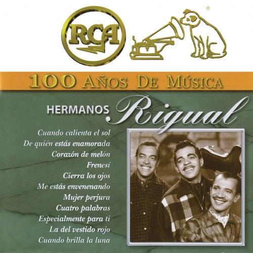 RCA 100 Años de Música de Hermanos Rigual