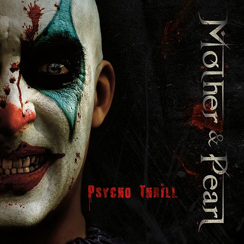 Psycho Thrill by Mother