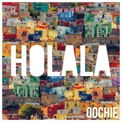 Holala de Oochie