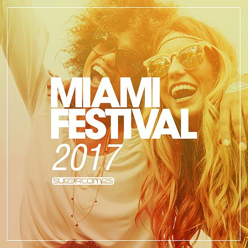 Miami Festival 2017 - EP by Various Artists