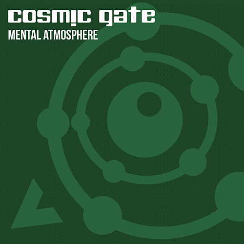 Mental Atmosphere von Cosmic Gate