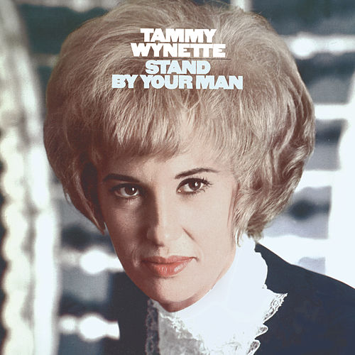 Stand By Your Man von Tammy Wynette