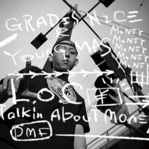 L.O.C -Talkin' About Money- by Young Mas