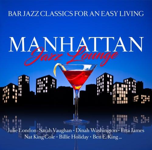 Manhattan Jazz Lounge by Various Artists