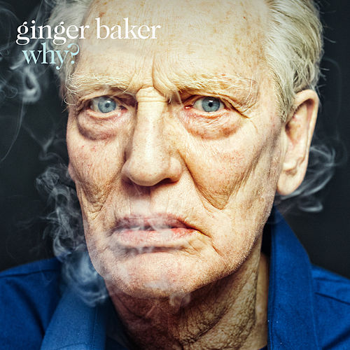 Why? de Ginger Baker