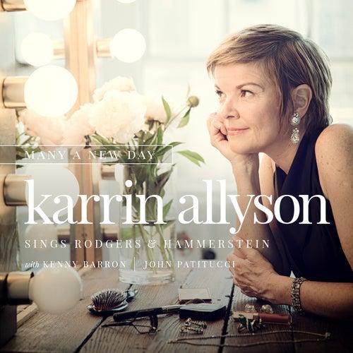 Many A New Day: Karrin Allyson Sings Rodgers & Hammerstein de Karrin Allyson