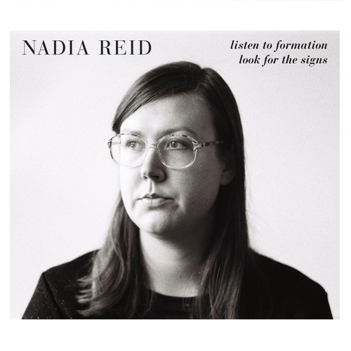 Listen to Formation, Look for the Signs de Nadia Reid