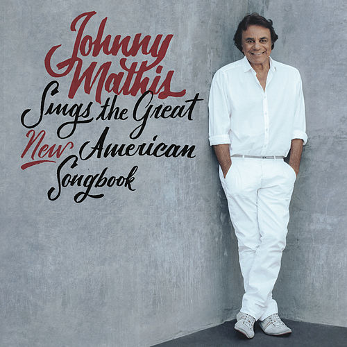 Johnny Mathis Sings The Great New American Songbook de Johnny Mathis