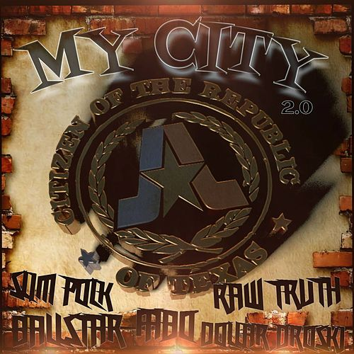 My City 2.0 (feat. Fabo, Dollar Droski, Slim Polk & Ball Star) von The Raw Truth