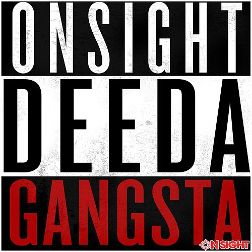 Gangsta de Onsight Deeda