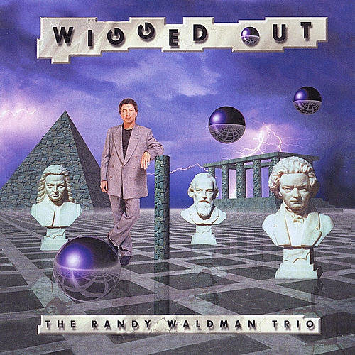 Wigged Out by Randy Waldman