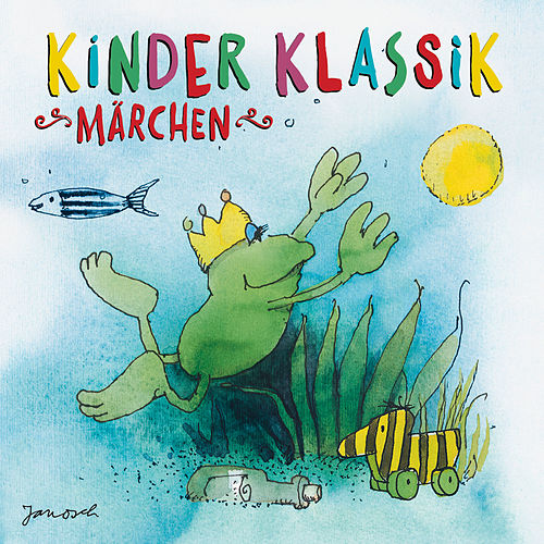 Kinder Klassik - Märchen von Various Artists