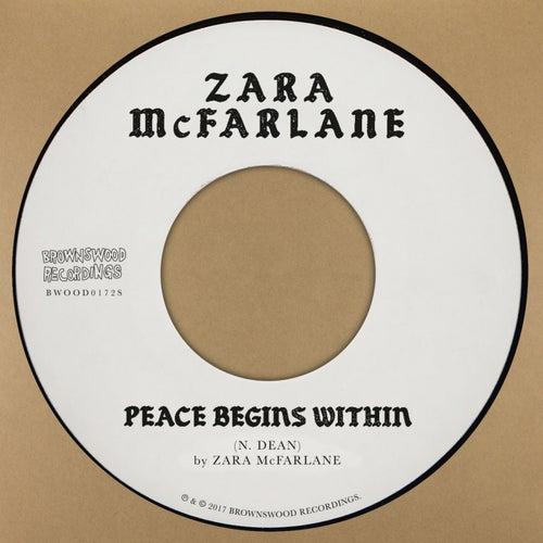 Peace Begins Within von Zara McFarlane