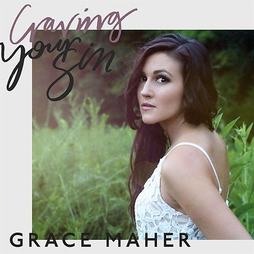 Craving Your Sin by Grace Maher