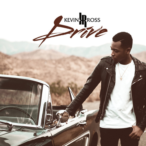 Drive by Kevin Ross (R&B)