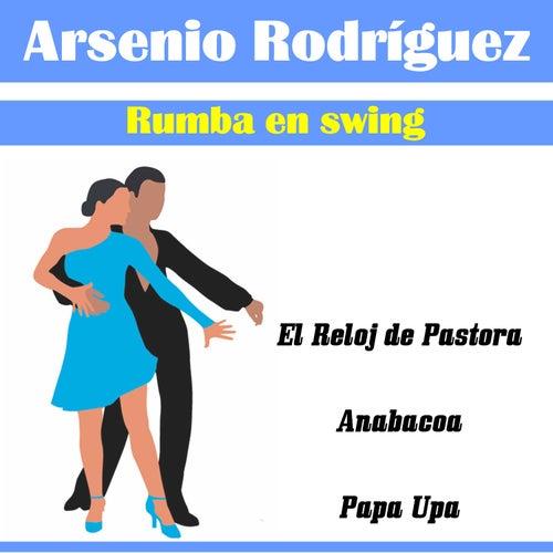 Rumba en Swing de Arsenio Rodriguez