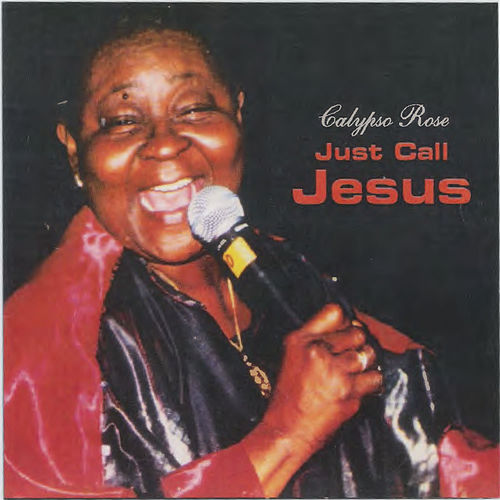 Just Call Jesus von Calypso Rose