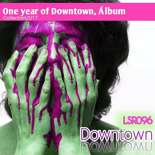 One Year Of Downtown - EP de Downtown