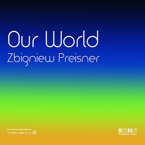 Our World de Zbigniew Preisner