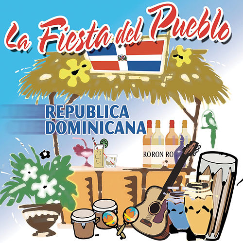 La Fiesta Del Pueblo, Republica Dominicana de Various Artists