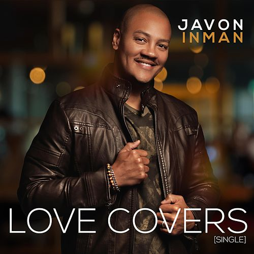 Love Covers by Javon Inman