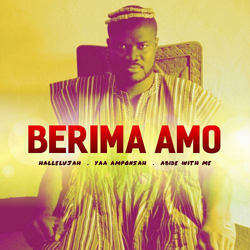 Berima Amo Singles by Berima Amo