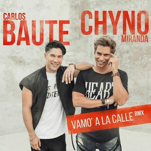 Vamo' a la calle (RMX) von Chyno Miranda