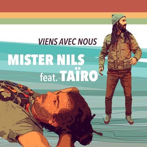 Viens avec nous de Mister Nils