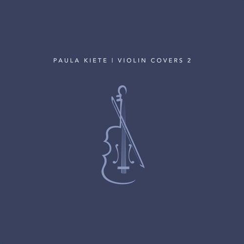 Violin Covers 2 de Paula Kiete