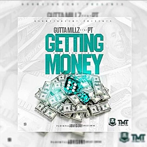 Getting Money von Guttamillz