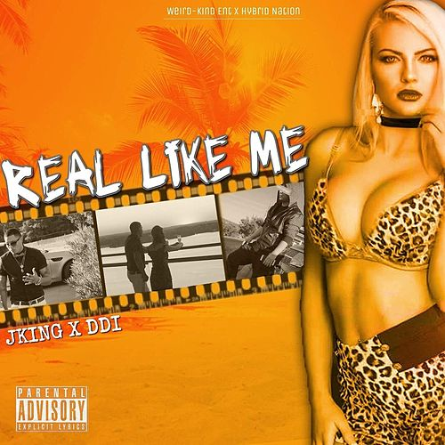 Real Like Me von Jking The Hybrid