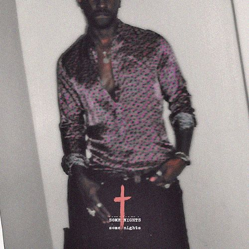 Some Nights by SAINt JHN