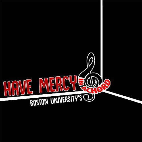 Have Mercy by Boston University's In Achord