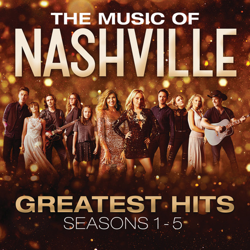 The Music Of Nashville: Greatest Hits Seasons 1-5 de Nashville Cast