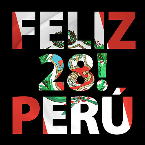Feliz 28, Perú! de Various Artists