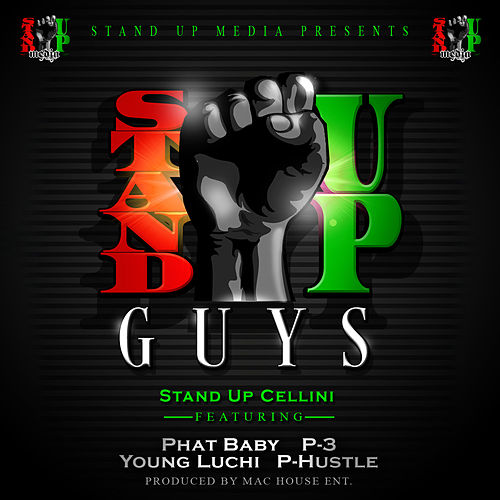 Stand up Guys by Stand Up Cellini
