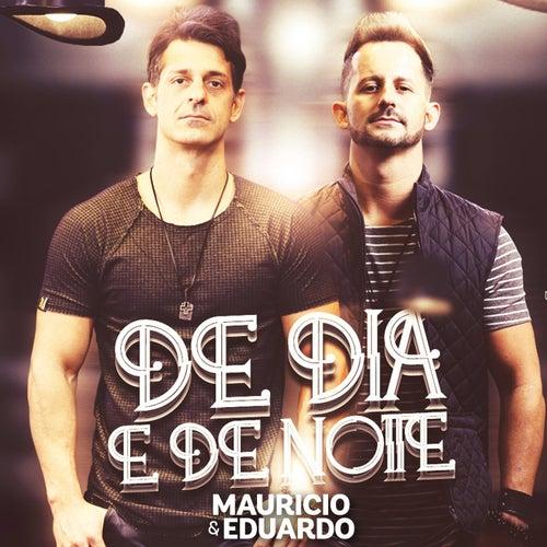 De Dia e de Noite von Maurício & Eduardo