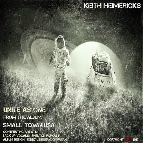 Unite as One von Keith Heimericks