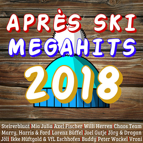 Aprés Ski Megahits 2018 von Various Artists
