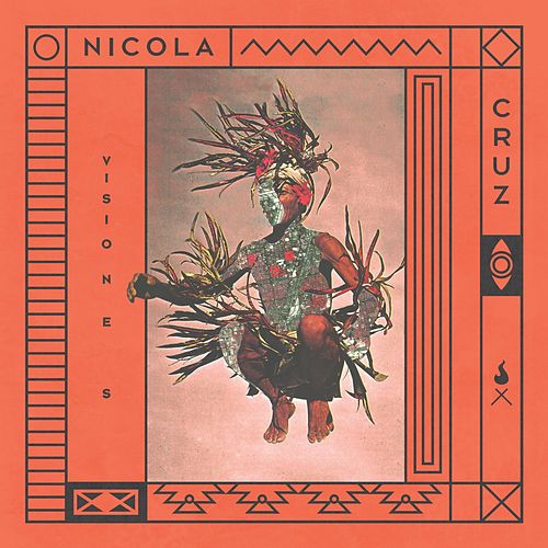 Visiones - Single by Nicola Cruz