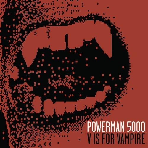 V Is For Vampire de Powerman 5000