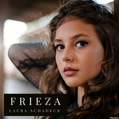 Frieza (Playback) de Laura Schadeck