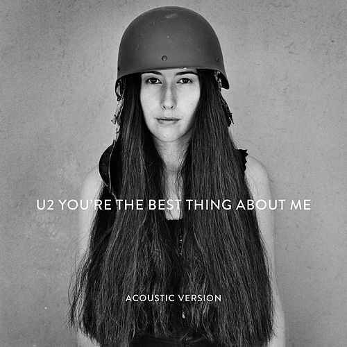 You're The Best Thing About Me (Acoustic Version) de U2