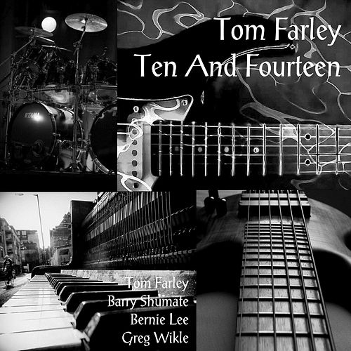 Ten and Fourteen de Tom Farley