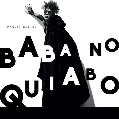 Baba no Quiabo de Márcia Castro