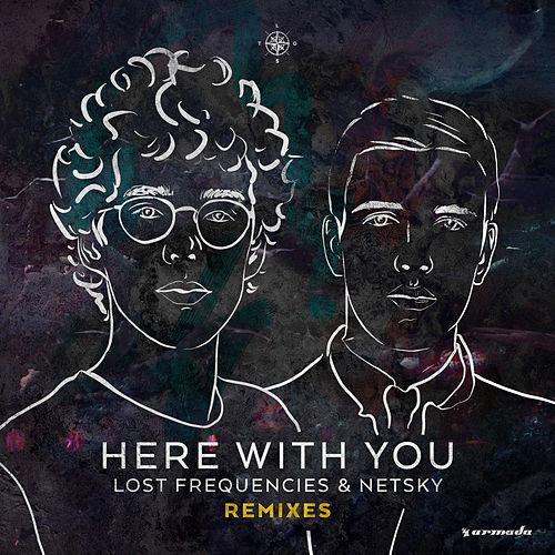 Here With You (Remixes) de Lost Frequencies and Netsky