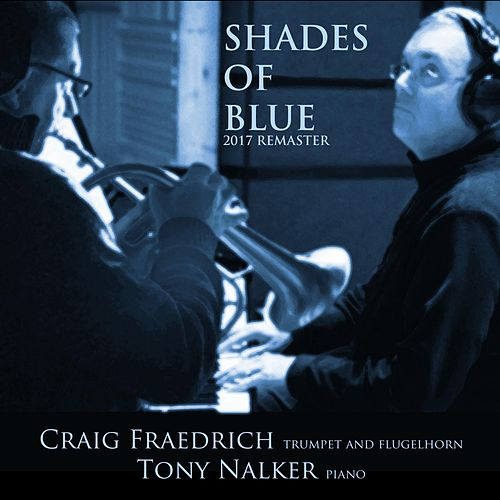Shades of Blue (Remastered) de Craig Fraedrich