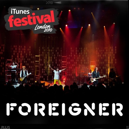 ITunes Live: London Festival 2010 von Foreigner