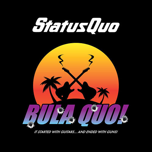 Bula Quo! by Status Quo